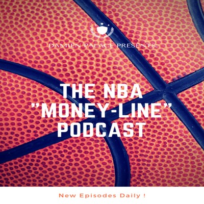 NBA Moneyline Podcast
