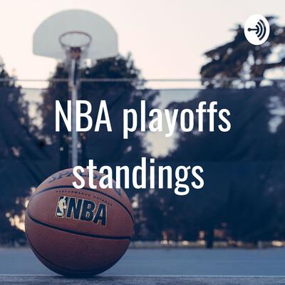 NBA playoffs standings