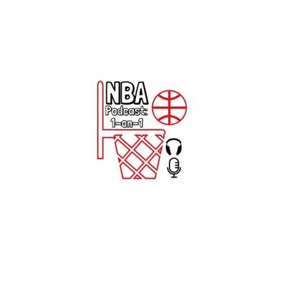 NBA Podcast: 1-on-1