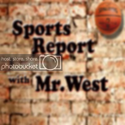 NBA Sports Report with Mr. West