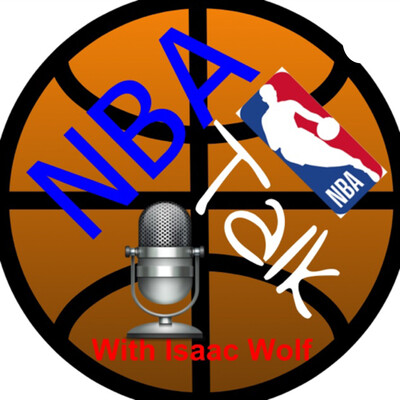 NBA Talk with Isaac Wolf