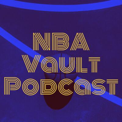 NBA Vault Podcast