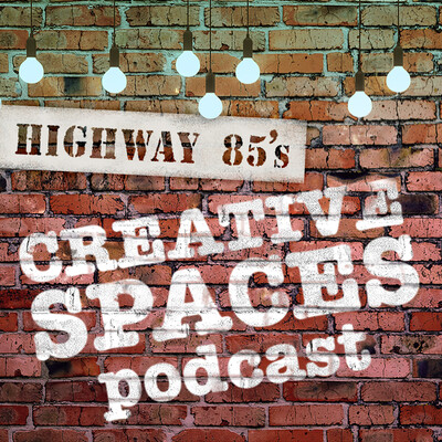 Creative Spaces Podcast