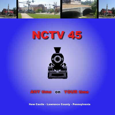 NCTV45 - The Train - New Castle, PA