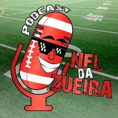 NDZCast - O Podcast da NFL da Zueira