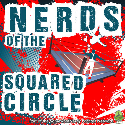 Nerds of the Squared Circle