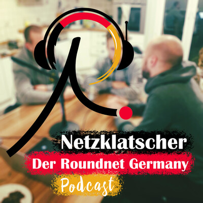 Netzklatscher - Der Roundnet Germany Podcast