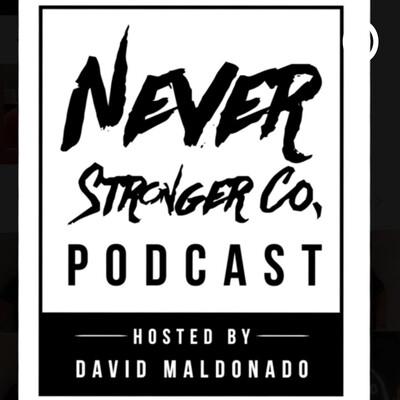 Never Stronger Co. Podcast