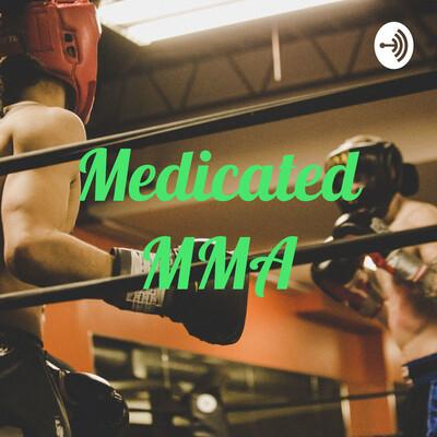 Medicated MMA
