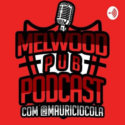 Melwood Pub Podcast