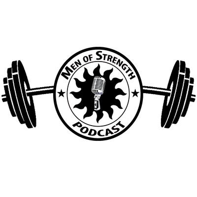 Men of Strength Podcast