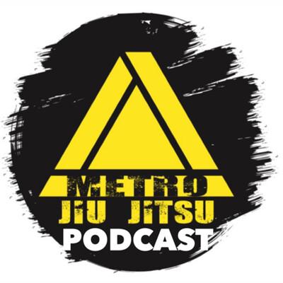 Metro Jiu-Jitsu Podcast