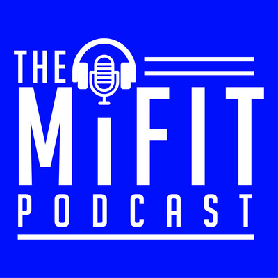 Mi-Fit Podcast