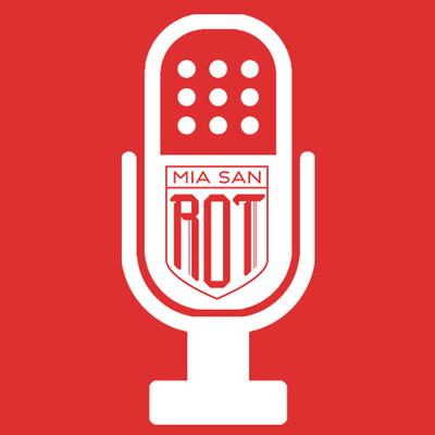 Miasanrot.com FC Bayern Podcast