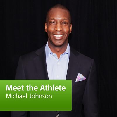 Michael Johnson: Meet the Athlete