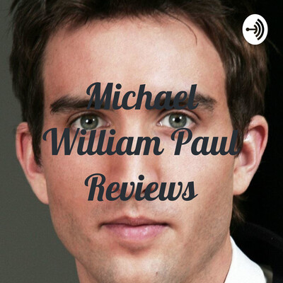 Michael William Paul Reviews
