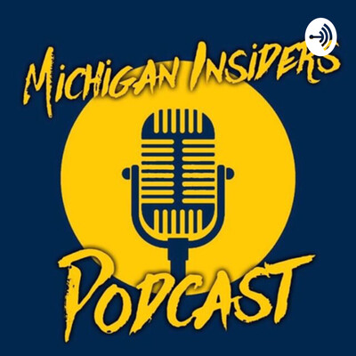 Michigan Insiders Podcast