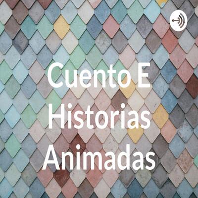 Cuento E Historias Animadas