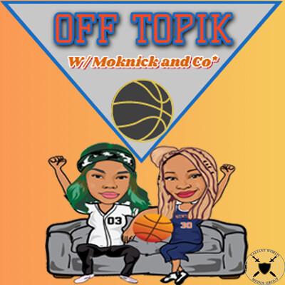 Off Topik W/ Moknick and Co*