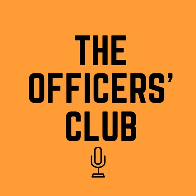 Officers' Club Podcast