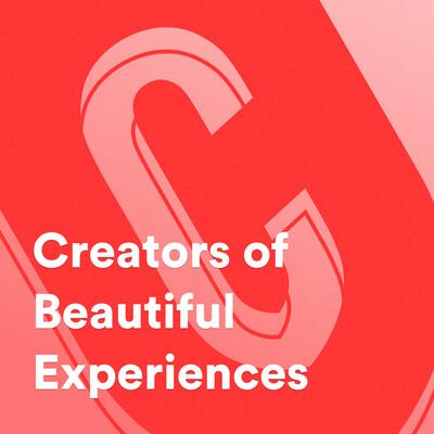Creators of Beautiful Experiences