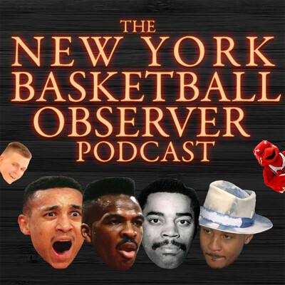 New York Basketball Observer Podcast