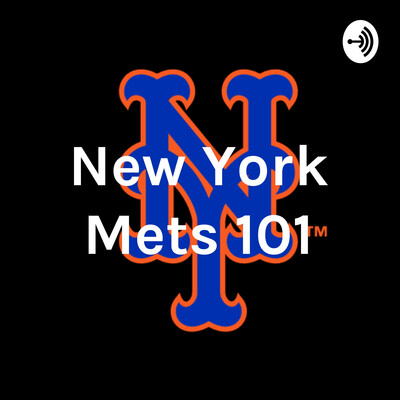 New York Mets 101