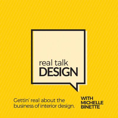 Real Talk Design with Michelle Binette