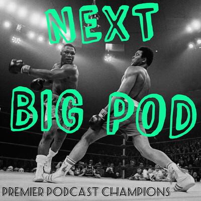 Next Big Pod