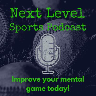 Next Level Sports Podcast