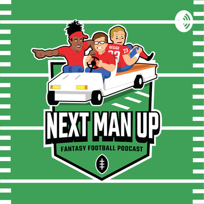 Next Man Up Fantasy Football Podcast