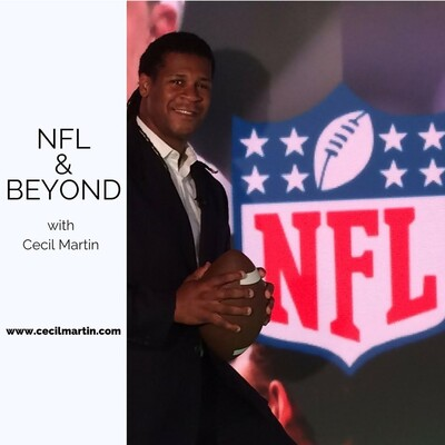 NFL & Beyond with Cecil Martin