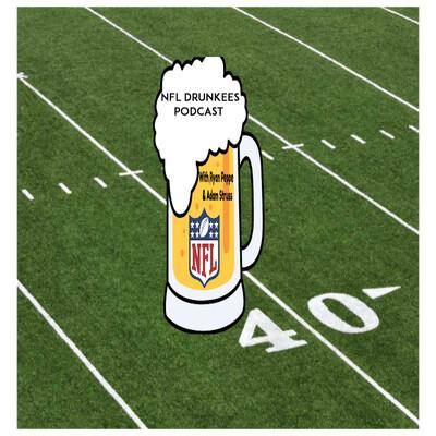 NFL Drunkees Podcast