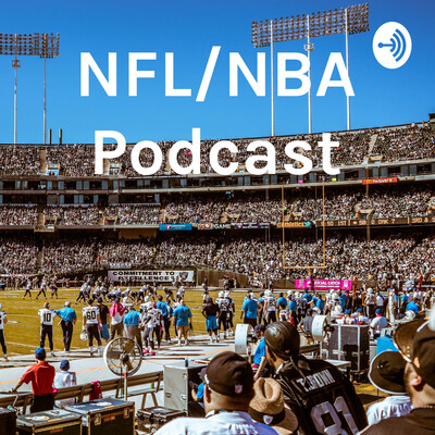 NFL/NBA Podcast