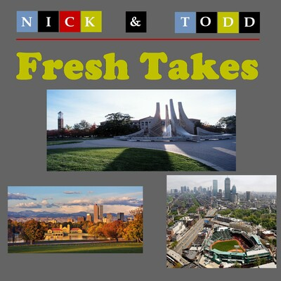 Fresh Takes with Nick and Todd