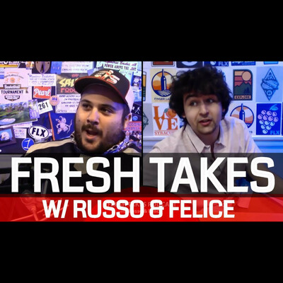 Fresh Takes with Russo & Felice presented by FingerLakes1.com