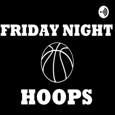 Friday Night Hoops