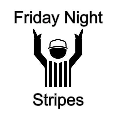 Friday Night Stripes