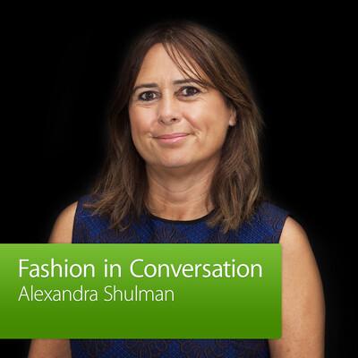 Alexandra Shulman: Fashion in Conversation