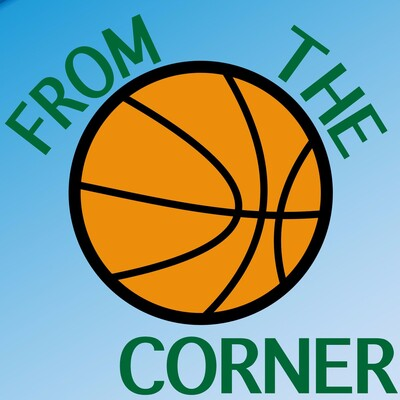 From the Corner - An NBA Podcast