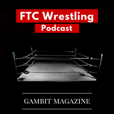 FTC Wrestling Podcast