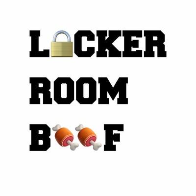 Locker Room Beef