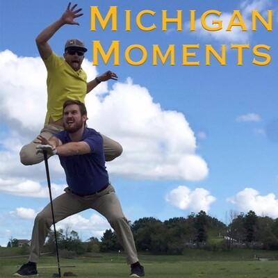 Michigan Moments