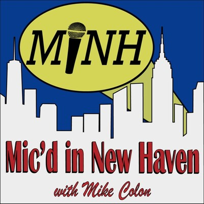 Mic'd In New Haven