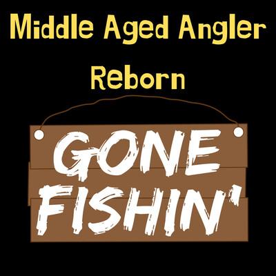 Middle Aged Angler Reborn
