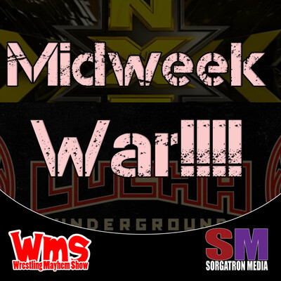 Midweek Wars: Lucha Underground, NXT