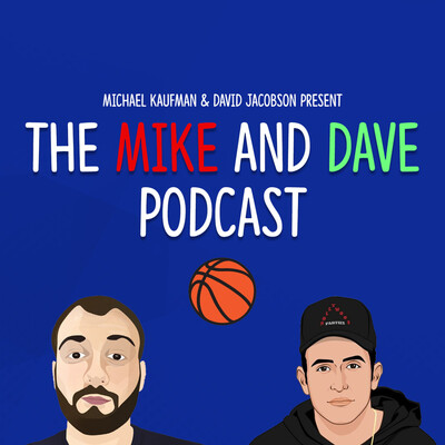 Mike & Dave Podcast