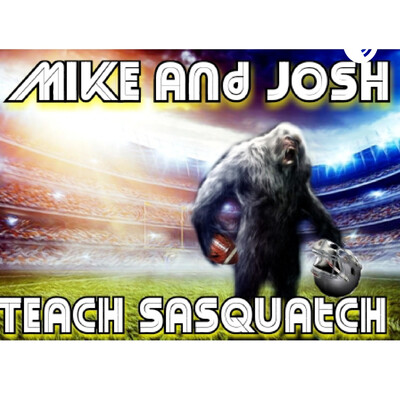 Mike and Josh Teach Sasquatch