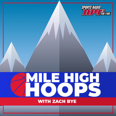 Mile High Hoops with Zach Bye