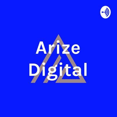 Arize Digital